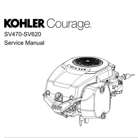 Kohler Courage SV470-SV620 Engines Repair Service Manual