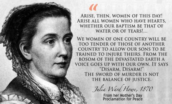 History of Mother's Day as a Day of Peace: Julia Ward Howe - The Peace  Alliance