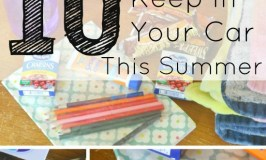 10 must-have things to keep in your car this summer. Spend 5 minutes getting these together at the beginning of the summer, and you'll be ready for spur-of-the-moment outings with your kids all season long!
