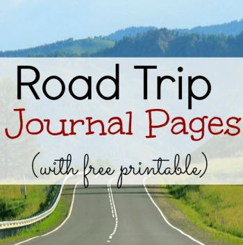 Road Trip Journal Pages (Free Printable!)