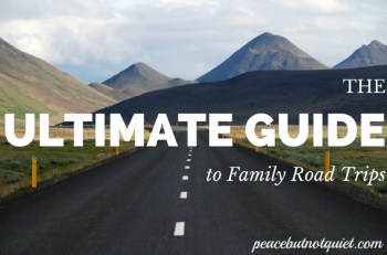 The Ultimate Guide to Family Road Trips