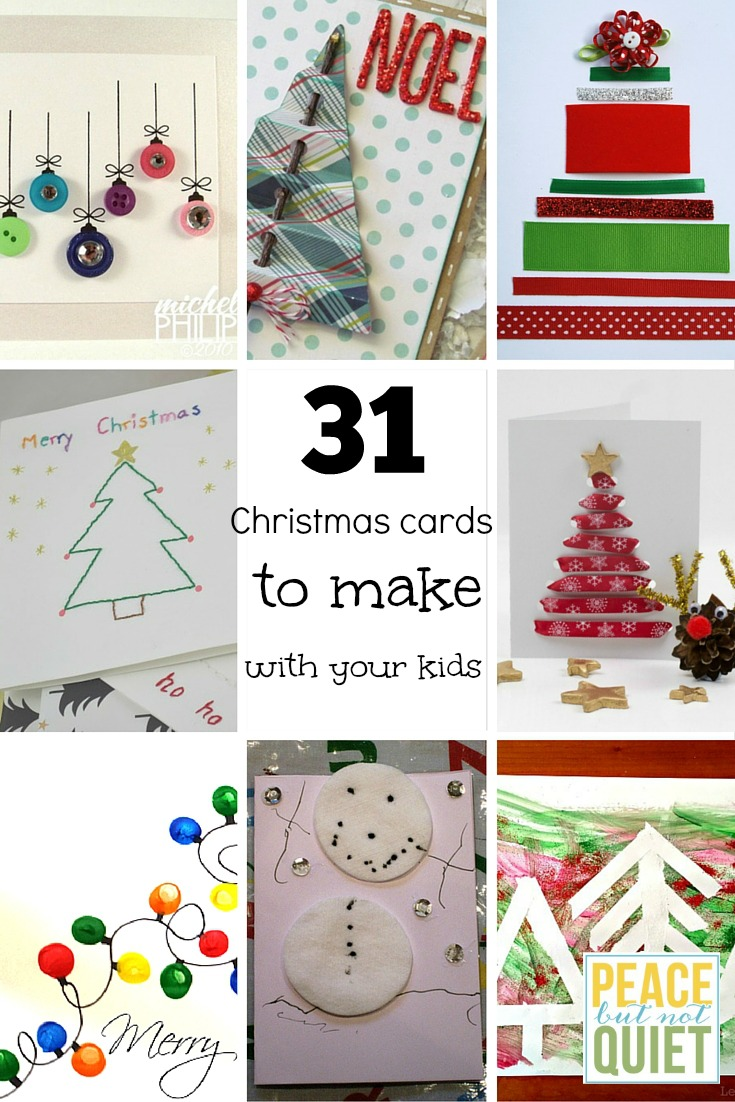 31 Christmas Cards to Make With Your Kids | Peace but Not Quiet