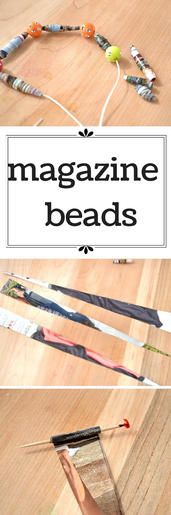 How to make magazine beads out of old catalogs -- I'm doing this at our next birthday party!