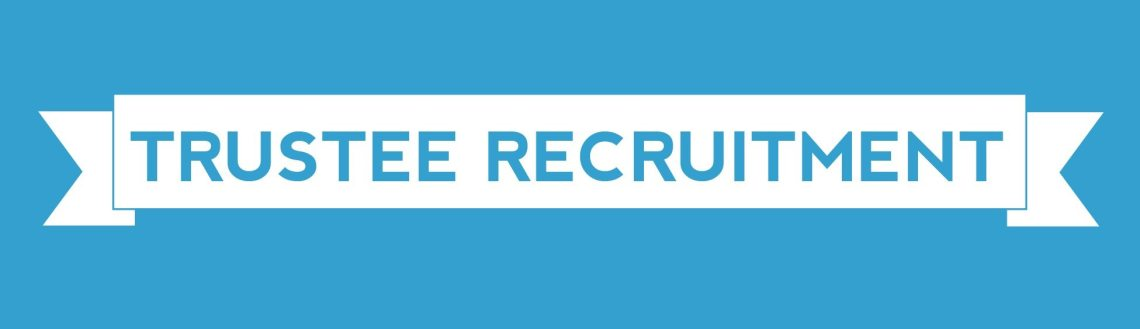TRUSTEE RECRUITMENT