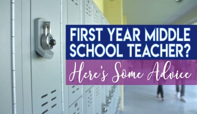 First Year Middle School Teacher? – Here's Some Advice