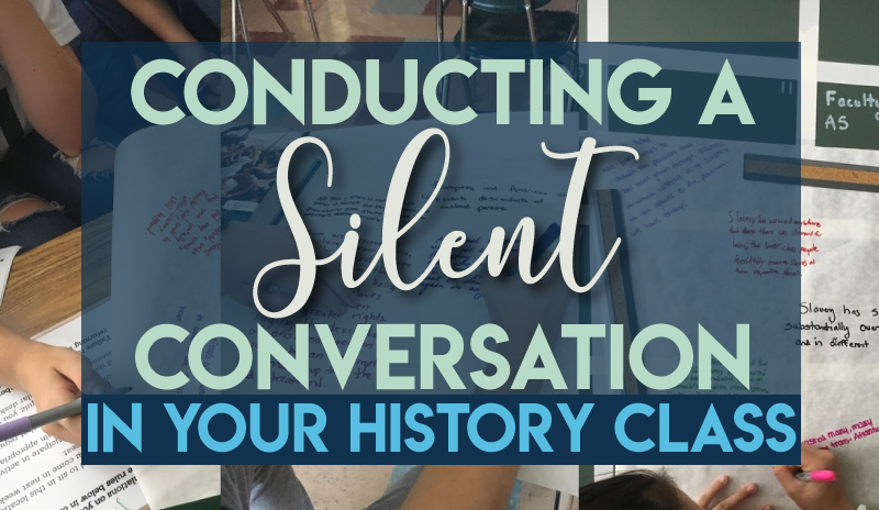 Conducting a Silent Conversation in your Social Studies Class