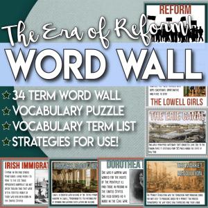 The Era of Reform Vocabulary Word Wall