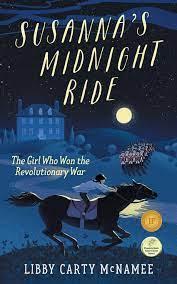 Susanna's Midnight Ride: The Girl Who Won the Revolutionary War