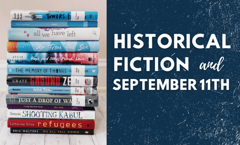 Historical Fiction and the 9/11 Blog Post