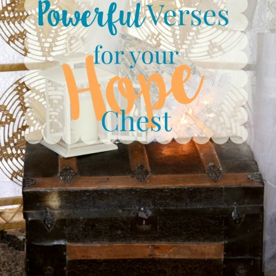10 Scriptures for your HOPE Chest