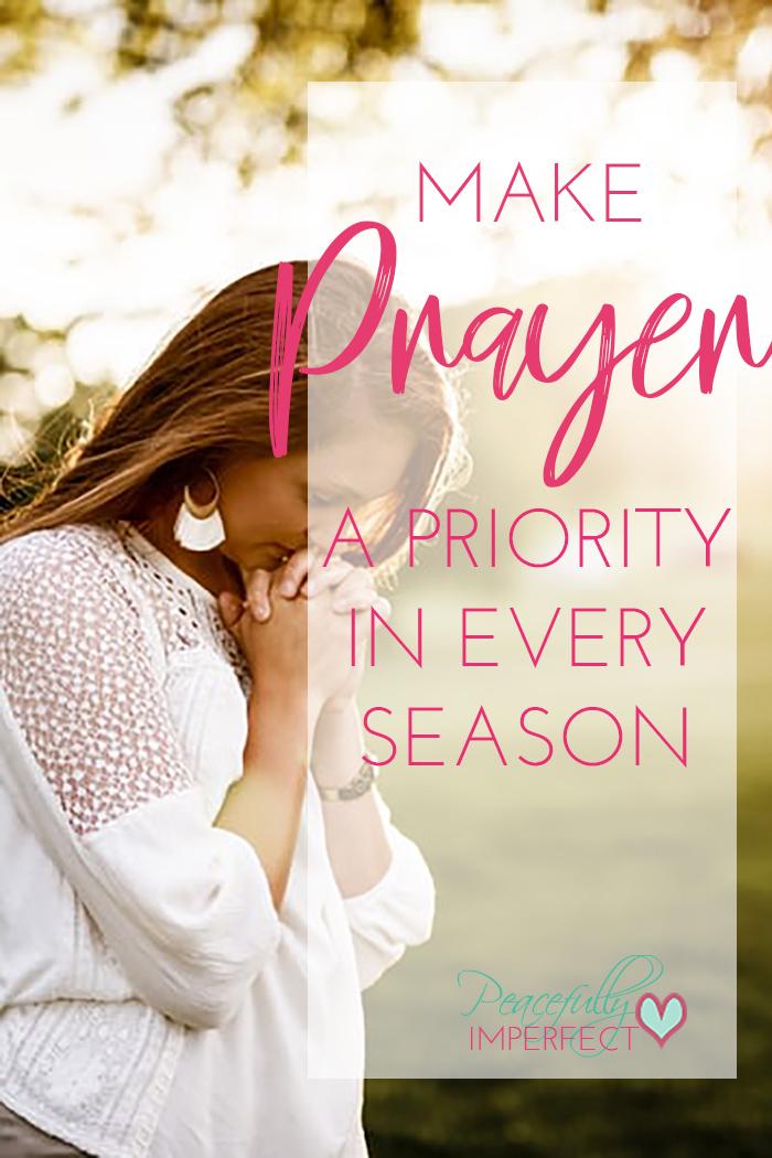 Make prayer a priority