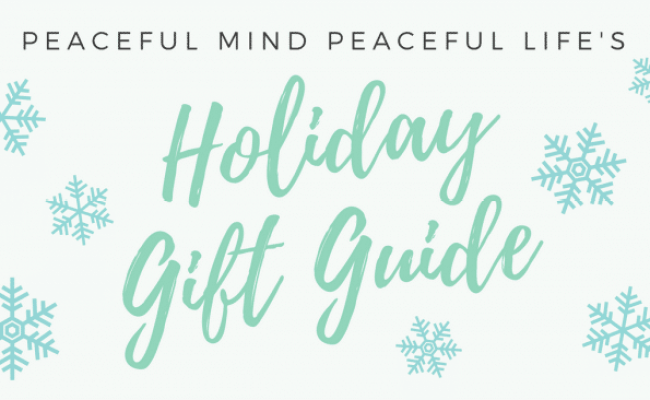 Peaceful Mind Peaceful Life S Mindful Holiday Gift Guide