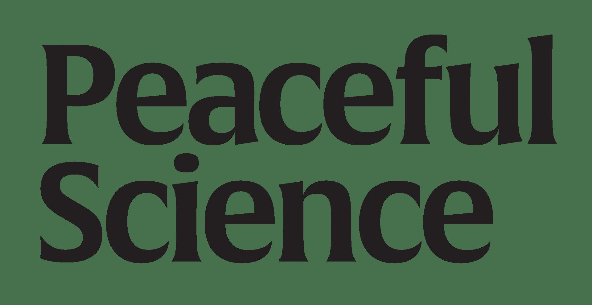 Peaceful Science
