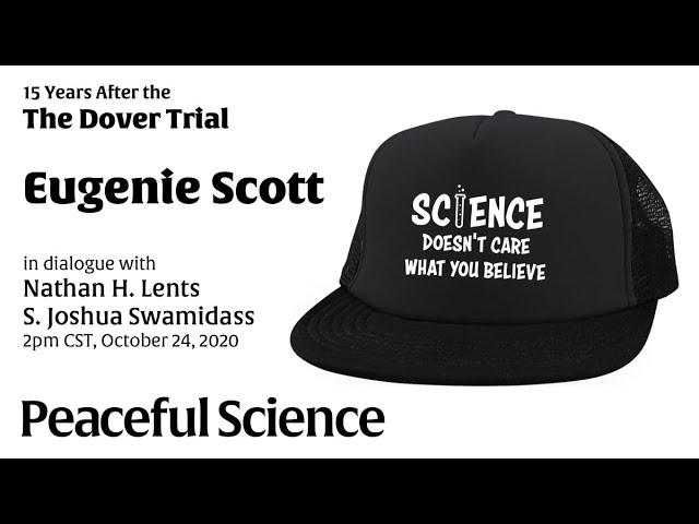 Eugenie Scott: The Dover Trial and the Scientist Hat