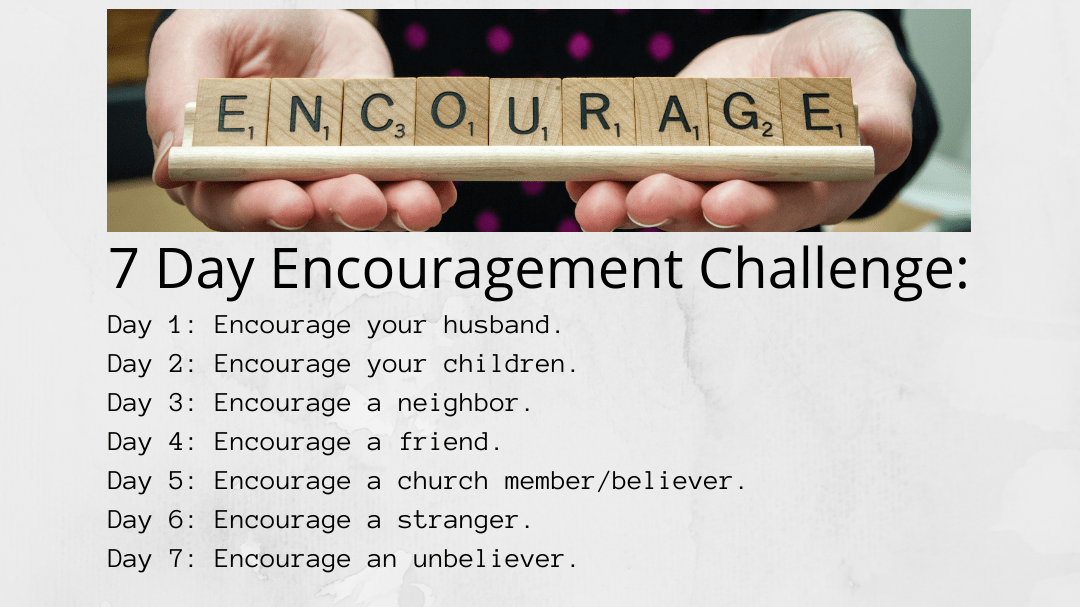 The 7-Day Encouragement Challenge