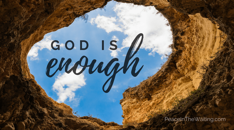 God is Enough – Peace in the Waiting