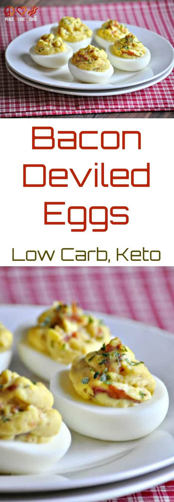 Keto Bacon Deviled Eggs | Peace Love and Low Carb