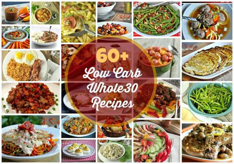 Recipe Round-Up - 60 Low Carb Whole30 Recipes | Peace Love and Low Carb