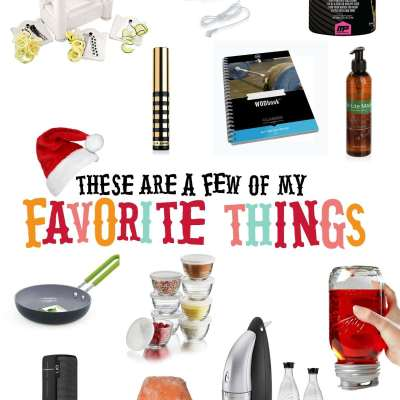 A Few of my Favorite Things – Holiday Edition
