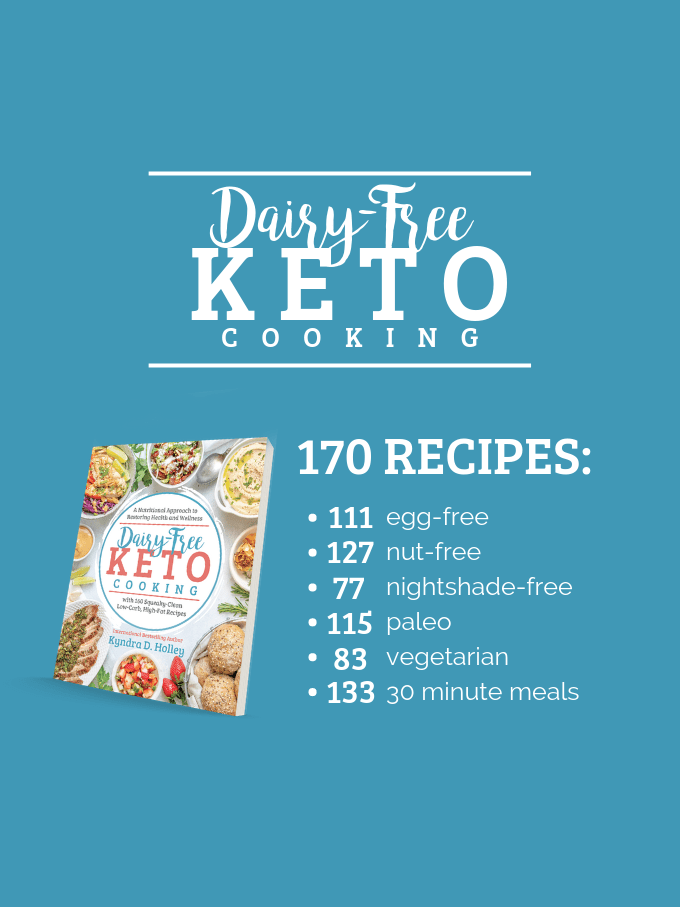 Allergy-friendly options in Dairy-Free Keto Cooking!