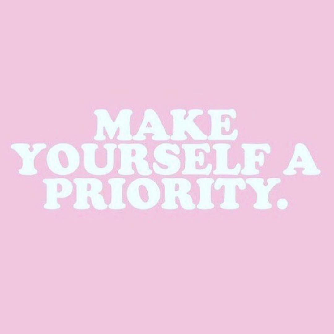 """""""Make yourself a priority"""" pink sign"""