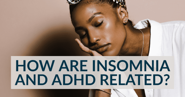 Insomnia And ADHD