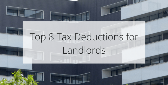 Top 8 Tax Deductions for Landlords