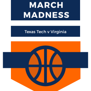 Graphic of a basketball announcing March Madness Texas Tech v Virginia