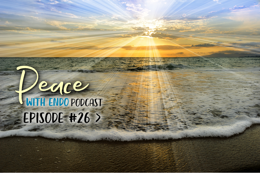 PWE26: Having Faith with Endo & Infertility