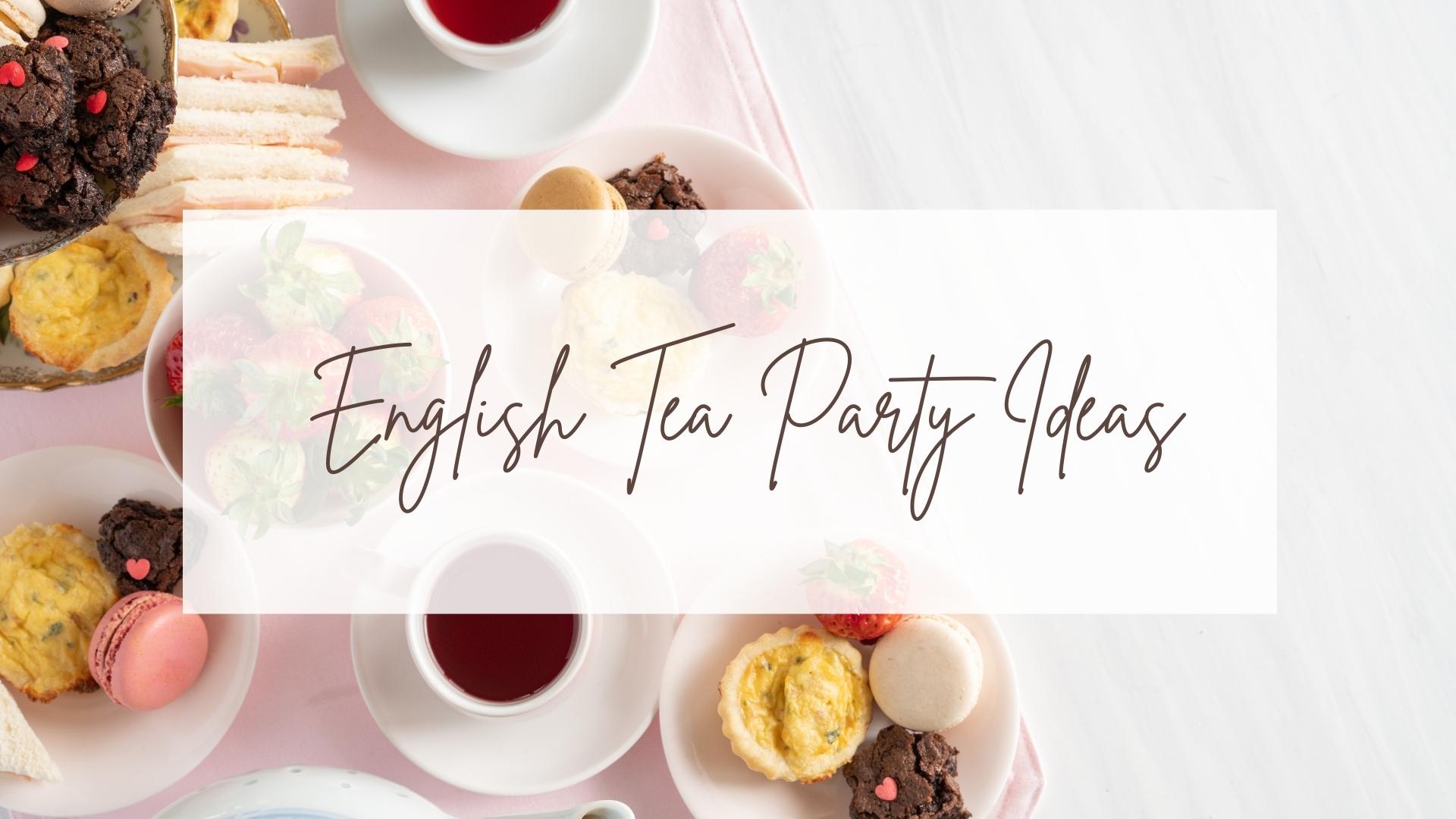 Tea Party Ideas | Hosting an English Tea Party | Peachy Interiors