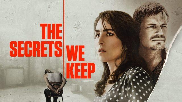 The Secrets We Keep [2020]