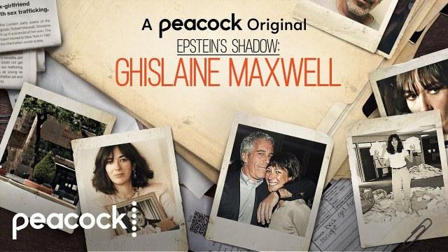 Epstein's Shadow: Ghislaine Maxwell – Limited Series [2021]