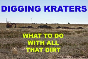 Digging Kraters- what to do with all that dirt