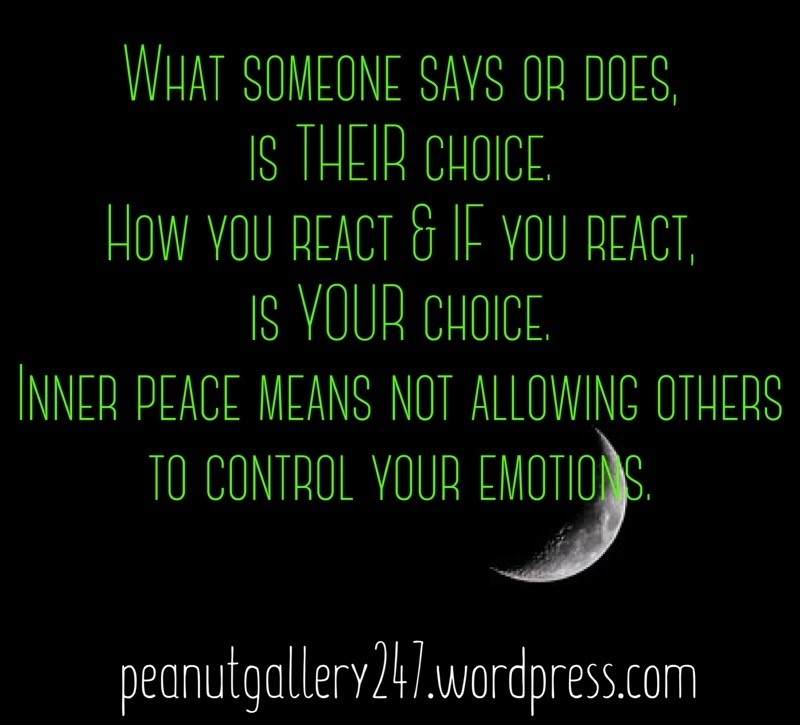 Don't allow others to control your emotions