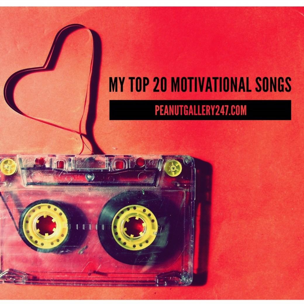 Top 20 Motivational Songs - PeanutGallery247