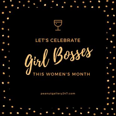 Celebrate & Recognise Girl Bosses - PeanutGallery247