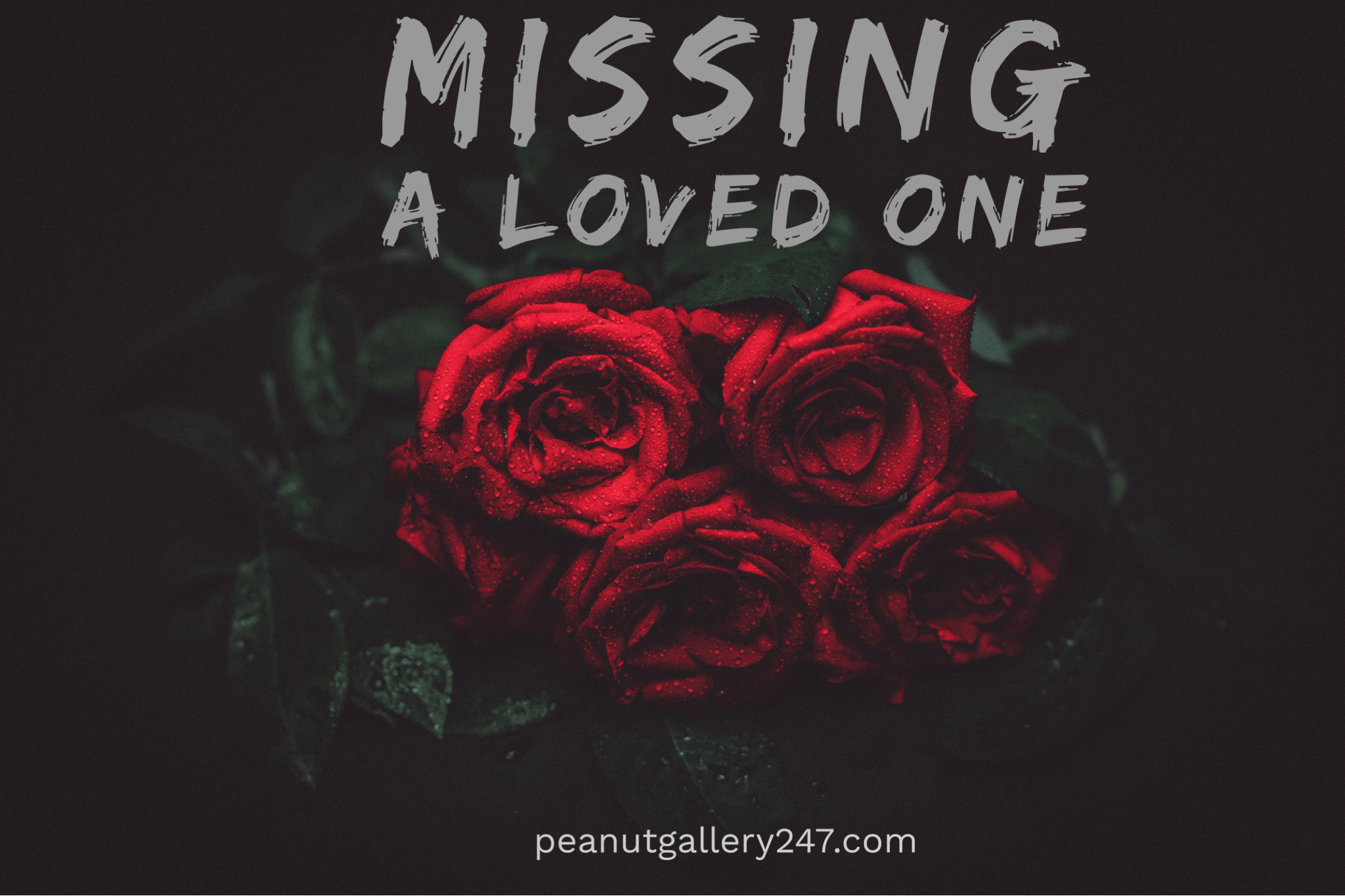 Missing a loved one