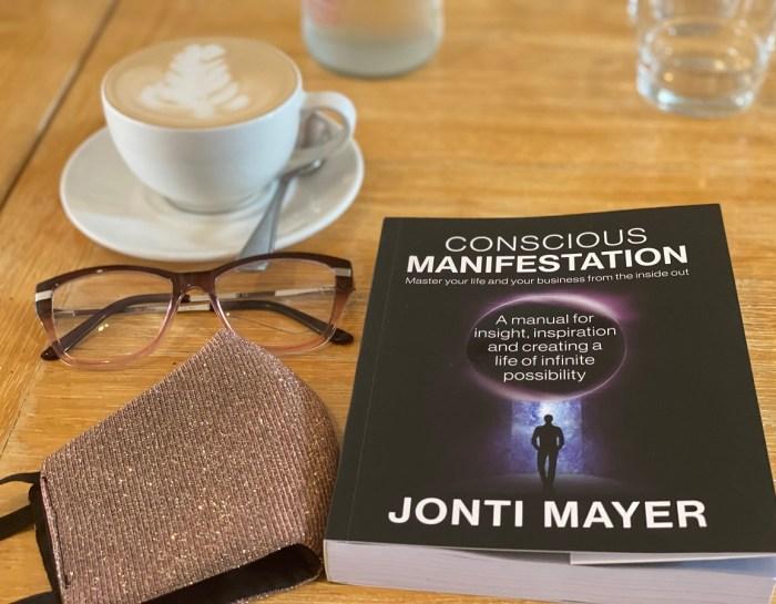 Conscious Manifestation – Jonti Mayer