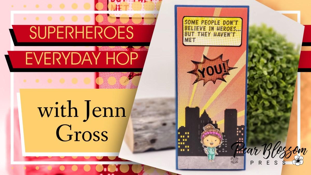 Superheroes Everyday Hop with Jenn Gross