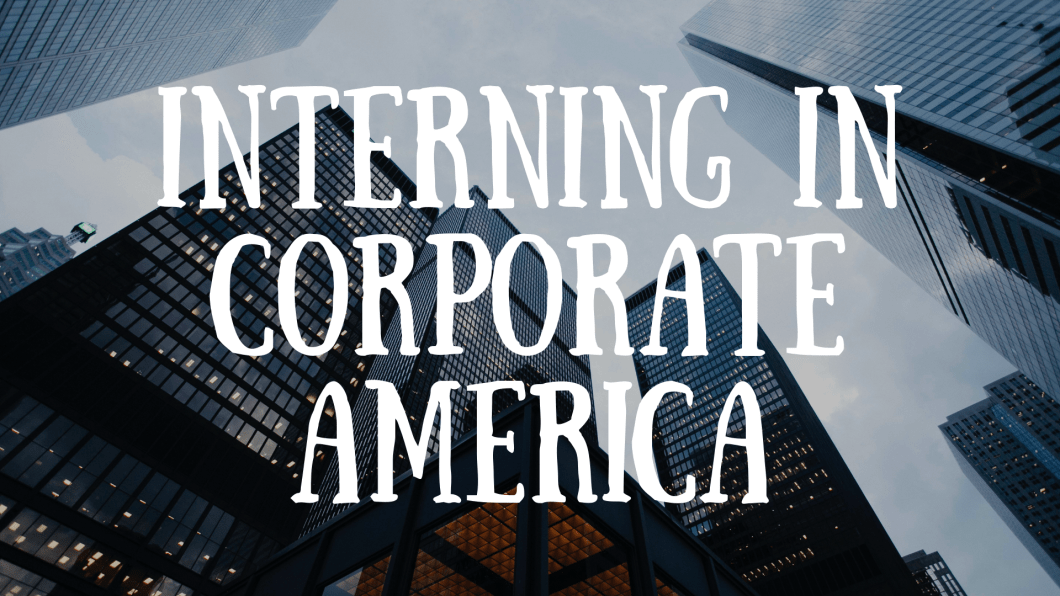 Interning in Corporate America - Pearce Center for