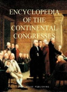 Book cover of the Encyclopedia of the Continental Congress