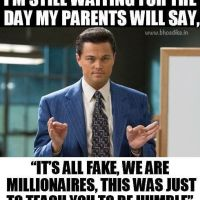 It's All Fake, We Are Millionaires