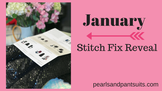 January Stitch Fix Reveal