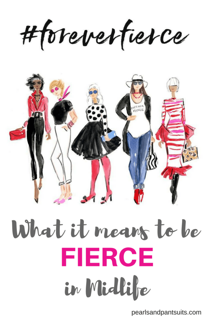 Voices of Real Women…and What It Means to Be Fierce In Midlife