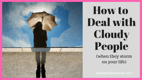 Dealing with Cloudy People!