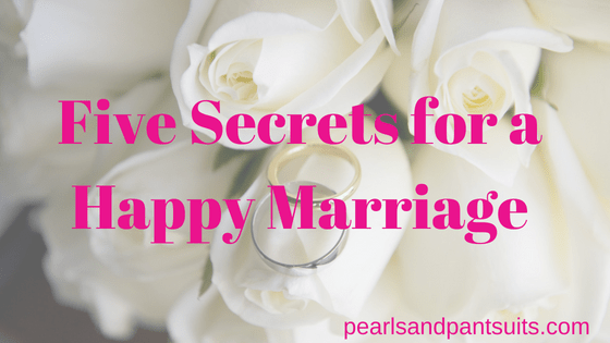 Five Secrets for a Happy Marriage