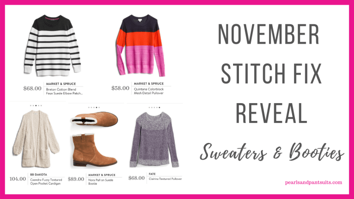 November Stitch Fix Reveal | Sweaters & Booties