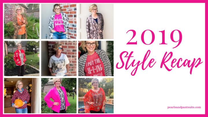 2019 Style Recap