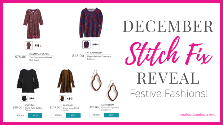My December Stitch Fix Reveal | Festive Fashions!