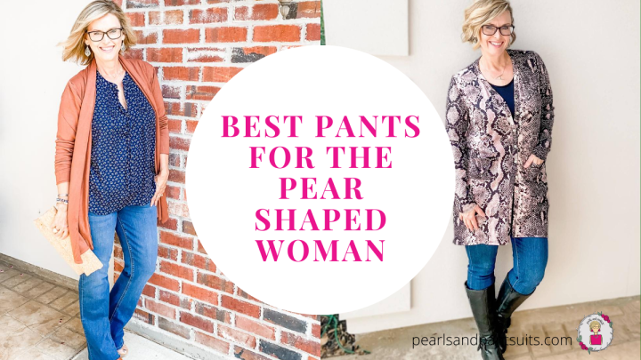 Best Pants for the Pear Shaped Woman